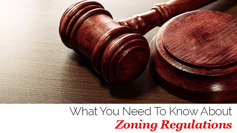 What You Need to Know About Zoning Regulations